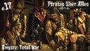ОТОБРАТЬ, РАЗДЕЛИТЬ и ПРОГУЛЯТЬ - Пираты Желтой Розы mod Pirates Uber Alles ч.17