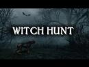 Witch Hunt ▶ Последний охотник на ведьм часть 1 я