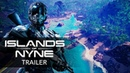 ISLANDS OF NYNE BATTLE ROYALE Official Gameplay Trailer Early Access 2018