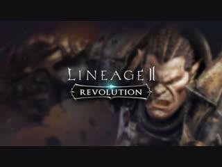 Lineage 2: Revolution — Орк на Луне. Day #6.