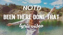 NOTD - Been There Done That (Lyrics) (ft. Tove Styrke)