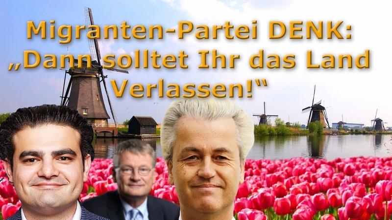 Migrantenpartei Denk fordert Holländer auf ihr Land zu verlassen