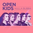 Open Kids альбом Hulla bubba