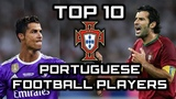 TOP 10 Portuguese Football Players of All Time - Best Football Players