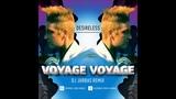 Desireless - Voyage Voyage (Dj Jurbas Remix)