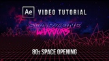 Tutorial Video Opening Animasi 80s SPACE RETRO FUTURE After Effects