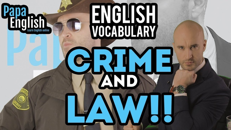 Crime and Law English Vocabulary! - Complete Guide!
