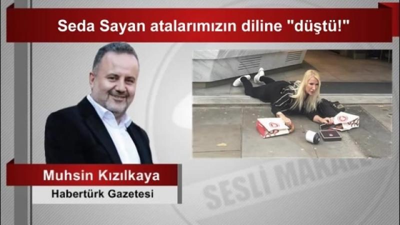 """Muhsin Kızılkaya Seda Sayan atalarımızın diline düştü """""""