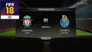 FIFA 18 - ПРОГНОЗ│1/8 ЛИГА ЧЕМПИОНОВ 2018│ЛИВЕРПУЛЬ - ПОРТУ /Liverpool - Porto/