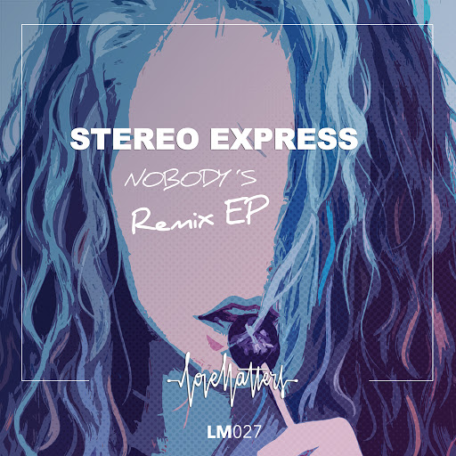 Stereo Express альбом Nobody's feat. Ines South (Remix EP)