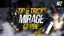 TipsTricks: MIRAGE 2 — CT SIDE