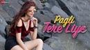 Pagli Tere Liye Official Music Video Sandesh Gour Mishka Tarkar Ratan Rawani