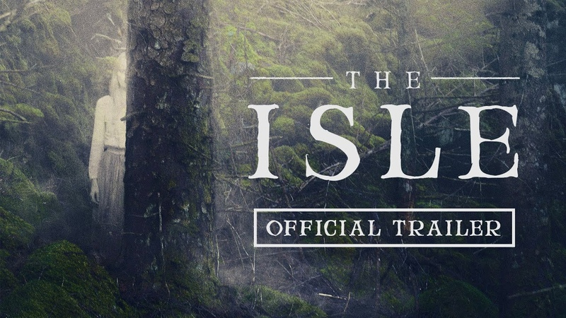 THE ISLE (2019) Official Trailer
