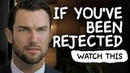 If You've Been Rejected WATCH THIS by Jay Shetty
