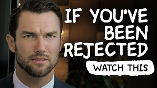 If Youve Been Rejected - WATCH THIS | by Jay Shetty