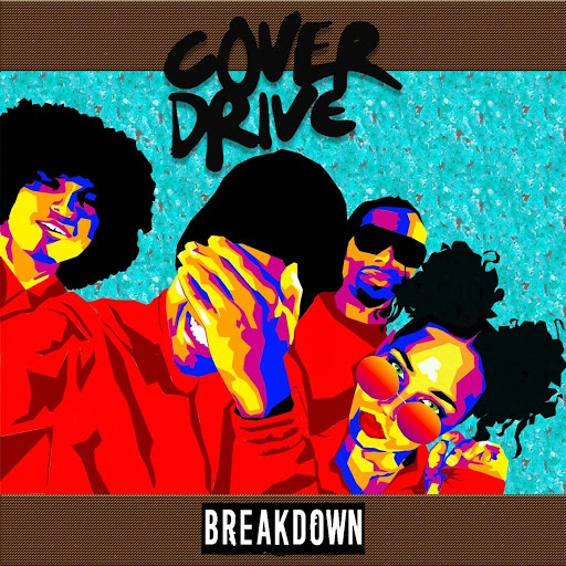 Cover Drive альбом Breakdown