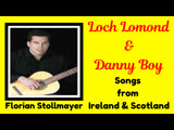 Loch Lomond and Danny Boy (Songs from Ireland and Scotland)