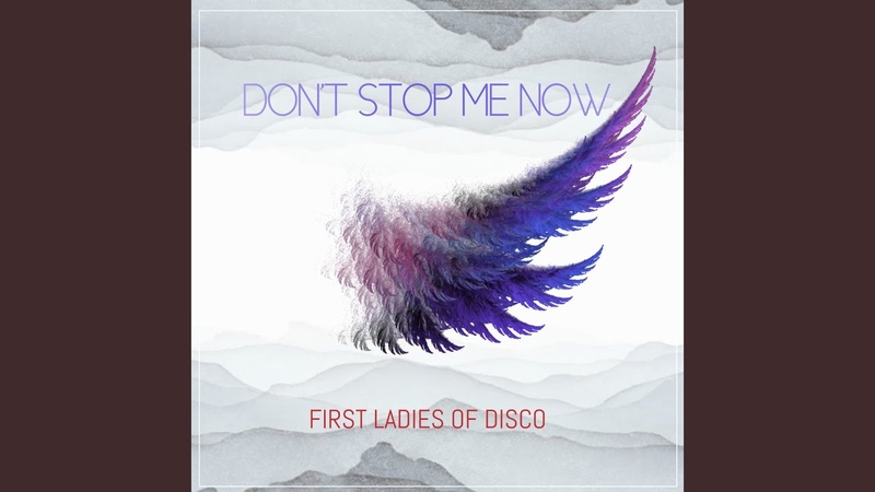 First Ladies Of Disco Martha Wash Linda Clifford Norma Jean Wright Don't Stop Me Now Moto Blanco Radio Edit Audio