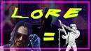 Cyberpunk Lore 1 | Джонни Сильверхенд
