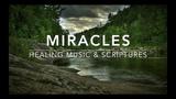 Miracles - Piano Instrumental Healing Scriptures Prayer Music Warfare Music Meditation Music