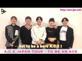 MESSAGE 21.09.18 A.C.E @ A.C.E JAPAN TOUR - TO BE AN ACE