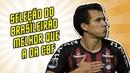 Seleção do Brasileirão MELHOR QUE A DA CBF