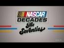 NASCAR Decades: The 70's