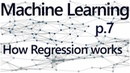 Regression How it Works Practical Machine Learning Tutorial with Python p 7