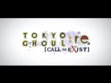 TOKYO GHOUL_re CALL to EXIST - Announcement Trailer _ PS4, PC