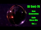 Italo Disco New Generation Vol. 3 - Mix by DJ Serj-76