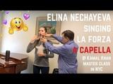Elina Nechayeva singing La Forza a capella in Kamal Khans master class