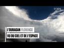 L'ouragan Florence vu du ciel et de l'espace