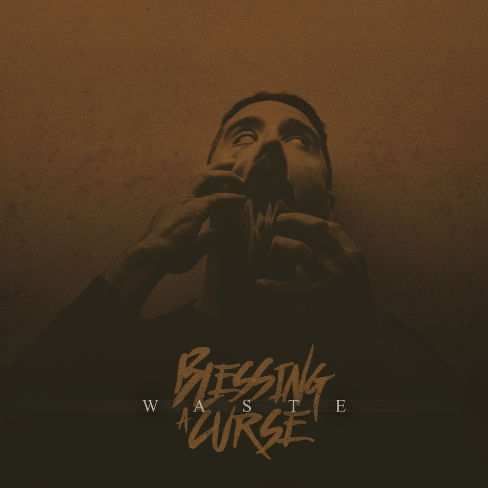 Blessing A Curse - Waste