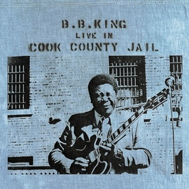 B.B. King альбом Live In Cook County Jail