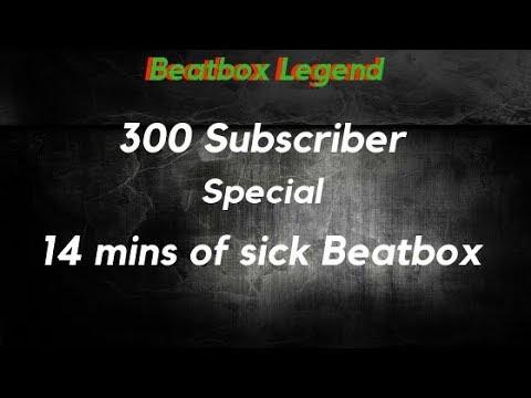 Beatbox Legend 300 Subscriber Special feat. Akyalas, Smurfbox, Hyeon, Lofi, SimDub, Savedge, xFlawz