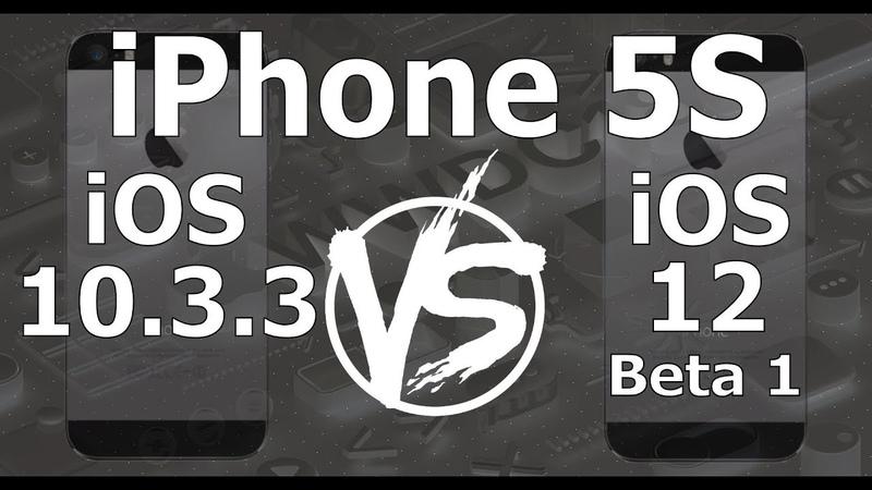 Speed Test : iPhone 5S - iOS 10.3.3 vs iOS 12 Beta 1 Build 16A5288q