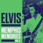 Elvis Presley альбом Elvis - Memphis Memories Vol. 2