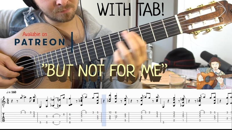 But Not for Me (Fingerstyle Guitar) With Tab