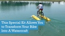 This Special Kit Allows You to Transform Your Bike Into A Watercraft