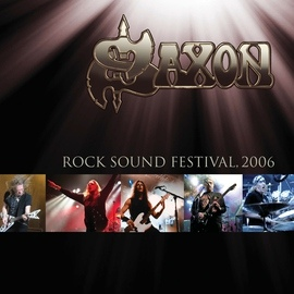 Saxon альбом Live at Rock Sound Festival 2006