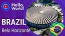 БЕЛУ-ОРИЗОНТИ • Belo Horizonte / БРАЗИЛИЯ • Brazil. Путеводитель Привет мир eng, portuguese subs