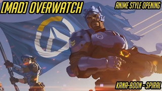 MAD Overwatch Anime Style Opening KANA-BOON - SPIRAL