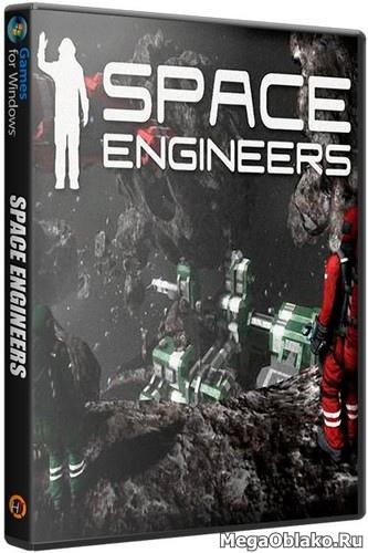 Космические инженеры / Space Engineers [v 1.190.008] (2019) PC | RePack от xatab