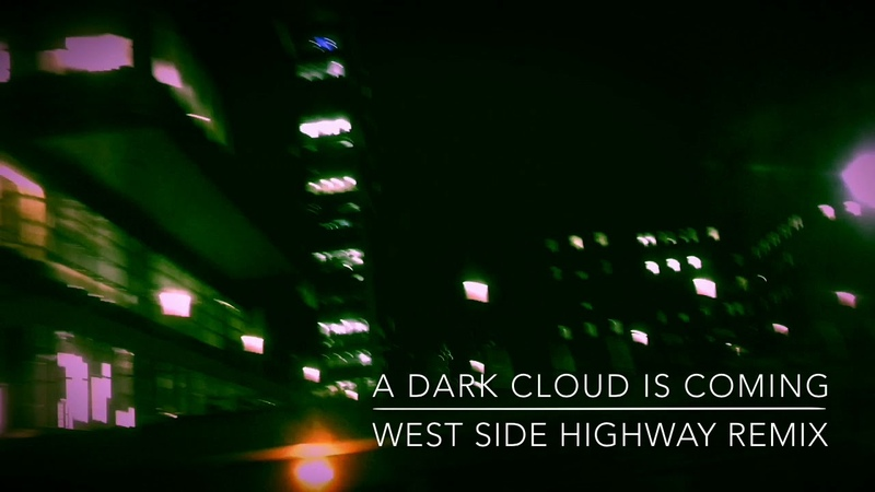 Moby - A Dark Cloud Is Coming (West Side Highway Remix)