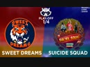 Play-off 1/4 MLL. Sweet Dreams |VS| Suicide Squad