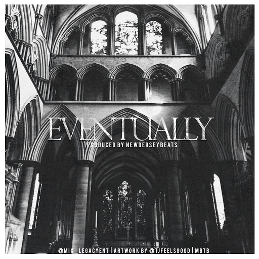 Mix альбом Eventually (prod. by NewDerseyBeats)