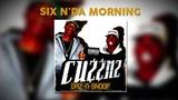 Daz &amp Snoop - Six n'da Morning (ft. Kurupt)