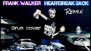 Frank Walker - Heartbreak Back R3HAB Remix (Drum Cover)