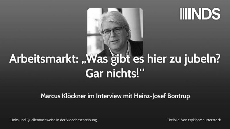 """Arbeitsmarkt: """"Was gibt es hier zu jubeln? Gar nichts!""""   Interview mit Heinz-J. Bontrup"""