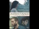 Наследство _ Inheritance (2017) США, Белиз